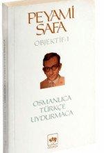 Osmanlıca-Türkçe Uydurmaca / Objektif 1