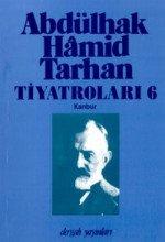 Abdülhak Hamid Tarhan Tiyatroları 6 Kanbur