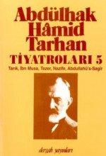 Abdülhak Hamid Tarhan Tiyatroları 5