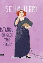 İstanbul Bu Gece Yine Sensiz