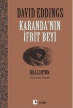 Karanda'nın İfrit Beyi - Malloryon 3.Kitap