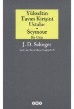 Yükseltin Tavan Kirişini, Ustalar ve Seymour: Bir Giriş