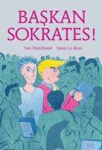 Başkan Sokrates!