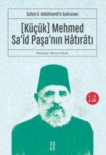 Küçük Mehmed Sa'id Paşa'nın Hatıratı