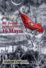 Bir Devlet Operasyonu: 19 Mayıs