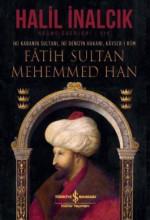 Fatih Sultan Mehemmed Han