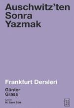 Auschwitzen'ten Sonra Yazmak