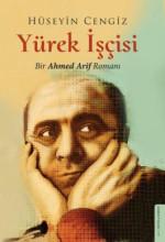 Yürek İşçisi - Bir Ahmed Arif Romanı