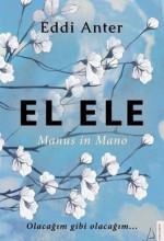 El Ele-Manus in Mano