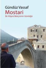 Mostari - Bir Köprü Bekçisinin Günlüğü