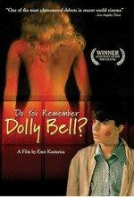Dolly Bell'i Anımsıyor musun?