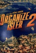 Organize İşler 2: Sazan Sarmalı
